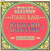 World's Greatest Piano Rags / Richard Dowling