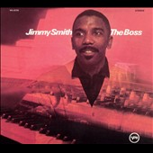 Jimmy Smith (Organ): The Boss [Digipak]