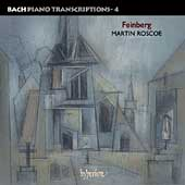 Bach Piano Transcriptions Vol 4 - Feinberg / Roscoe