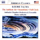 American Classics - Talma: The Ambient Air, etc