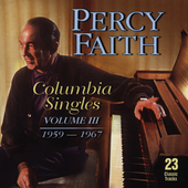 Percy Faith: Columbia Singles, Vol. 3: 1959-1967