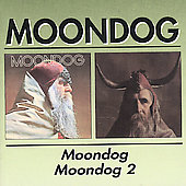 Moondog (Louis Thomas Hardin): Moondog / Moondog 2