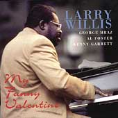 Larry Willis: My Funny Valentine
