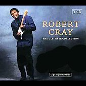 Robert Cray: The Ultimate Collection