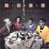 The Bobs: Songs for Tomorrow Morning
