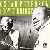 Oscar Peterson: Oscar Peterson & Roy Eldridge