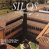 Silos - Their Finest Chants / Santo Domingo de Silos Monks