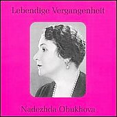 Lebendige Vergangenheit - Nadezhda Obukhova