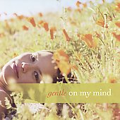 Various Artists: Gentle on My Mind [Green Hill]