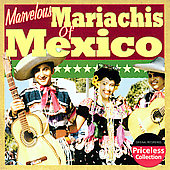 The Mariachis of Mexico: The Marvelous Mariachis Of Mexico