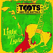 Toots & the Maytals: Light Your Light