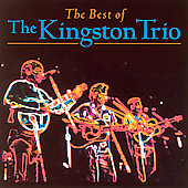 The Kingston Trio: The Best of the Kingston Trio [Silverwolf]