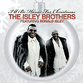The Isley Brothers: I'll Be Home for Christmas