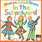Sharon, Lois & Bram: In the Schoolyard
