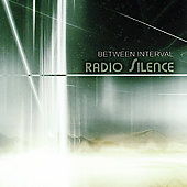 Between Interval: Radio Silence