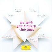 We wish you a Merry Christmas - Alagna, Terfel, Rieu, et al