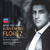 Arias for Rubini - Rossini, Bellini, Donizetti / Juan Diego Florez