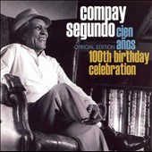 Compay Segundo: Cien Años: 100th Birthday Celebration