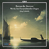 Storace: Works for Harpsichord & Organ / Jörg Halobek