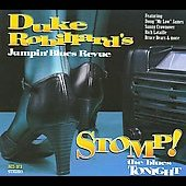 Duke Robillard: Stomp! The Blues Tonight [Digipak]