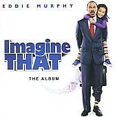 Original Soundtrack: Imagine That [Soundtrack]