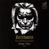 Beethoven: The Last Three Sonatas / Jerome Rose, piano