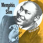 Memphis Slim: Life Is Like That [See For Miles]