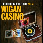 Various Artists: The Northern Soul Story, Vol. 4: Wigan Casino