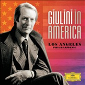 Giulini in America / Beethoven, Brahms, Debussy, Schumann, et al