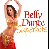 Various Artists: Belly Dance Superhits