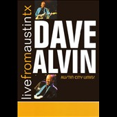 Dave Alvin: Live from Austin TX [DVD]