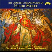 Complete Organ Works Of Henri Mulet