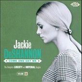 Jackie DeShannon: Come and Get Me: The Complete Liberty and Imperial Singles, Vol. 2