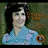 Loretta Lynn: Coal Miner's Daughter [American Legends]