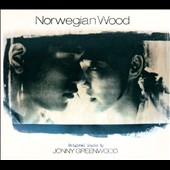 Jonny Greenwood (Guitar/Composer): Norwegian Wood [Original Motion Picture Soundtrack] [Digipak] *