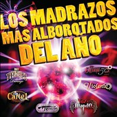 Various Artists: Madrazos Mas Alborotados del Ano
