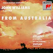 John Williams (Guitar): World Premiere Recordings by Australian Composers