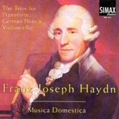 Haydn: The Trios for Pianoforte, German Flute & Violoncello