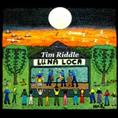 Tim Riddle: Luna Loca [Digipak]