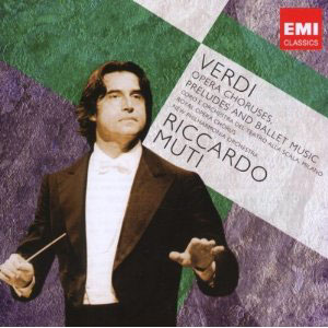 Verdi: Opera Choruses, Overtures & Ballet music / Riccardo Muti