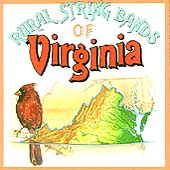 Various Artists: Rural String Bands of Virginia