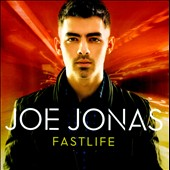 Joe Jonas: Fast Life [Clean Version]