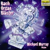 Bach Organ Buster / Michael Murray