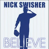 Nick Swisher: Believe
