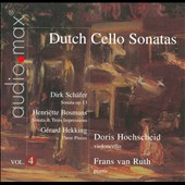 Dutch Cello Sonatas, Vol. 4: Schafer, Bosman, Hekking / Doris Hochscheid, Frans van Ruth