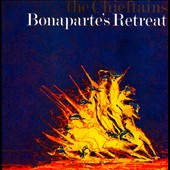 The Chieftains: Chieftains 6: Bonaparte's Retreat