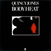 Quincy Jones: Body Heat
