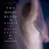 The Moody Blues: Nights in White Satin: The Collection