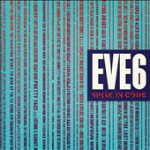 Eve 6: Speak in Code