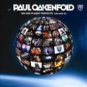 Paul Oakenfold: We Are Planet Perfecto, Vol. 1